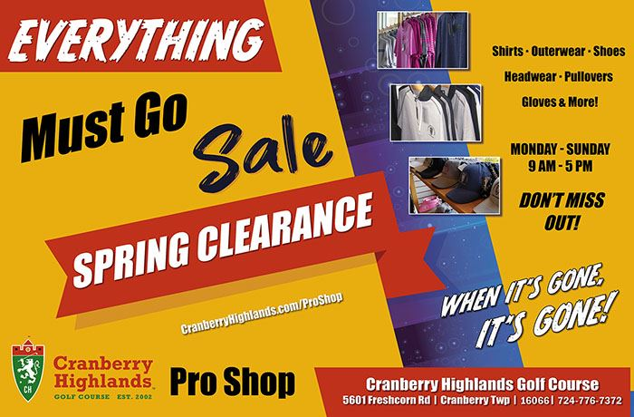 Everything Must Go- Spring Clearance in the Cranberry Highlands Pro Shop!